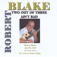 Robert Blake | Two Out of Three Ain't Bad