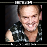 Robert Craighead | That Jack Daniels Look