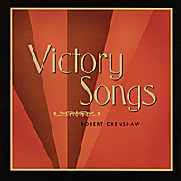 Robert Crenshaw | Victory Songs