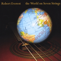 Robert Everest | The World on Seven Strings