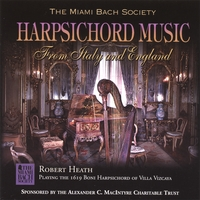 Robert Heath | Harpsichord Music From Italy And England