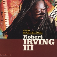 Robert Irving III | New Momentum