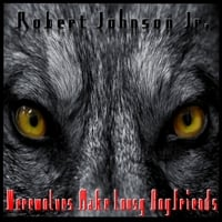 Robert Johnson Jr. | Werewolves Make Lousy Boyfriends