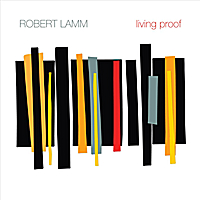 Robert Lamm | Living Proof