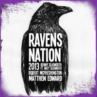 Matthew Edward, Robert McFreshington & Kenny Silkworth | Ravens Nation 2013 (With Intro)