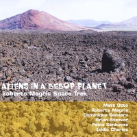 Roberto Magris | Aliens in a Bebop Planet
