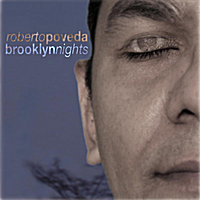Roberto Poveda | Brooklyn Nights