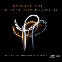 Roberto Sol | Electrified Emotions