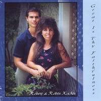 Robert  Kochis & Robin Kochis | Great Is Thy Faithfulness