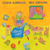 Justin Roberts | Not Naptime