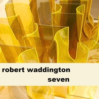 Robert Waddington | Seven