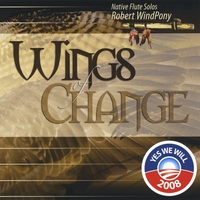 Robert Windpony | Wings of Change