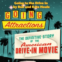 Rob Houle & Kate Houle | Going to the Drive In