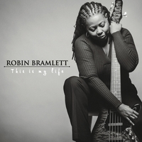 Robin Bramlett | This Is My Life