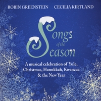 Robin Greenstein and Cecilia Kirtland | Songs of the Season
