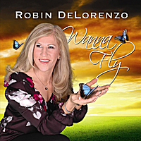 Robin DeLorenzo | Wanna Fly