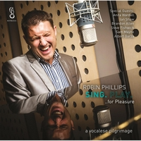 Robin Phillips | Sing. Play... for Pleasure