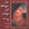 Robin Roys: ON WINGS OF SONG