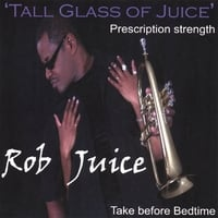 Rob Juice | Tall Glass of Juice