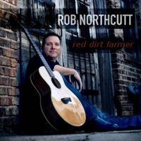 Rob Northcutt | Red Dirt Farmer
