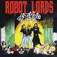 Robot Lords of Tokyo | Virtue & Vice