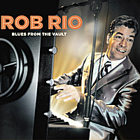 Rob Rio | Blues From the Vault