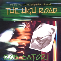 Rob Satori | The High Road