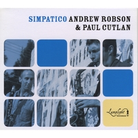 Andrew Robson and Paul Cutlan | Simpatico