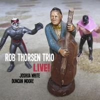 Rob Thorsen Trio | Live!