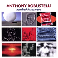 Anthony Robustelli | Comfort Is So Rare