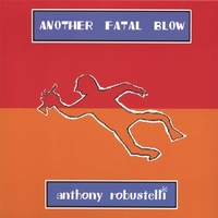 Anthony Robustelli | Another Fatal Blow