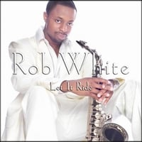 Rob White | Let It Ride