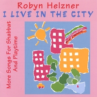 Robyn Helzner | I Live In The City