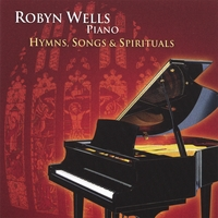 Robyn Wells | Hymns, Songs and Spirituals