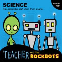 Teacher and the Rockbots | Science