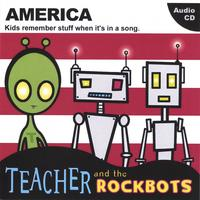 Teacher and the Rockbots | America