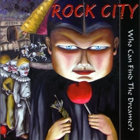 Rock City | Who Can Find The Dreamer?