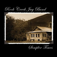Rock Creek Jug Band | Simpler Times