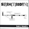 Rock E. Rollins: SUPERHETERODYNE