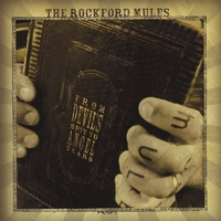 The Rockford Mules | From Devil's Spit to Angel Tears