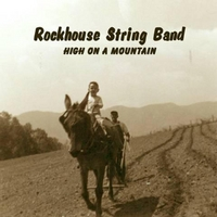Rockhouse String Band | High On a Mountain