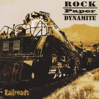 Rock Paper Dynamite | Railroads