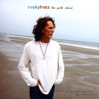 Rocky Fretz | The Path Ahead...and steps then taken.