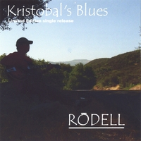 Rodell | Kristobal's Blues
