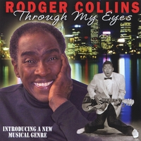 Rodger Collins | Through My Eyes