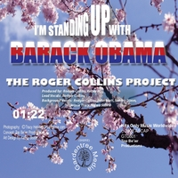Rodger Collins | I'm Standing Up With Barack Obama