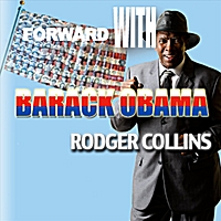 Rodger Collins | Forward With Barack Obama
