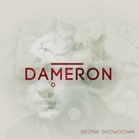 Dameron | Bronx Showdown