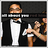Rod Kim | All About You