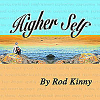 Rod Kinny | Higher Self